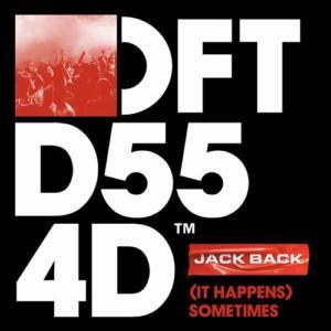 Jack Back - (It Happens) Sometimes