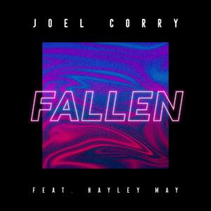 Joel Corry Feat Hayley May - Fallen