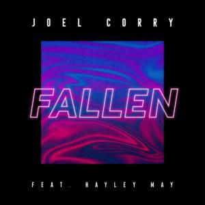 Joel Corry Feat Hayley May - Fallen