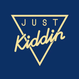 Just Kiddin - Come Together