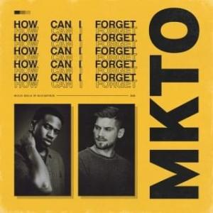 MKTO - How Can I Forget (Sebastian Peréz Remix)