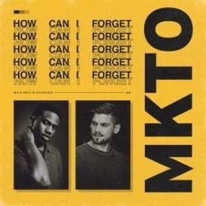 MKTO - How Can I Forget (Sebastian Peréz Remix)