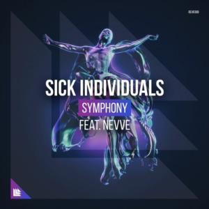 Sick Individuals Feat Nevve - Symphony